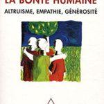 Jacques Lecomte LA BONTE HUMAINE