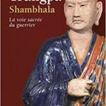 Chogyam Trungpa Shambhala         La voie sacrée du guerrier.