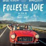 Folles de joie un film de Paolo Virzì