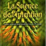 Lynne McTaggart La science de l'intention